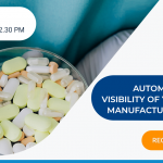 Webinar: Automate and Gain visibility of your Pharma Manufacturing Process