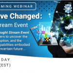 Things Have Changed: A Thought Stream Event