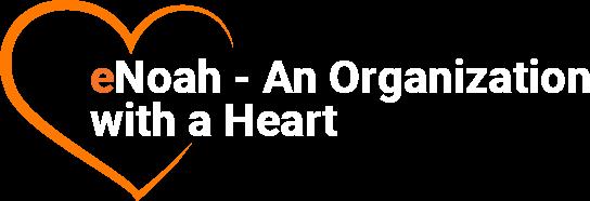 eNoah - An Organization with a Heart